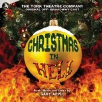 Christmas In Hell Original Off-Broadway Cast CD